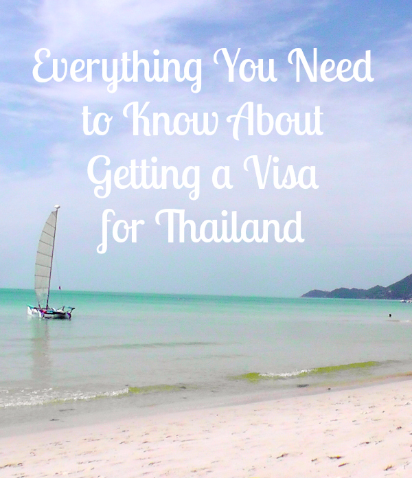 Everything you need to know about getting a visa for Thailand