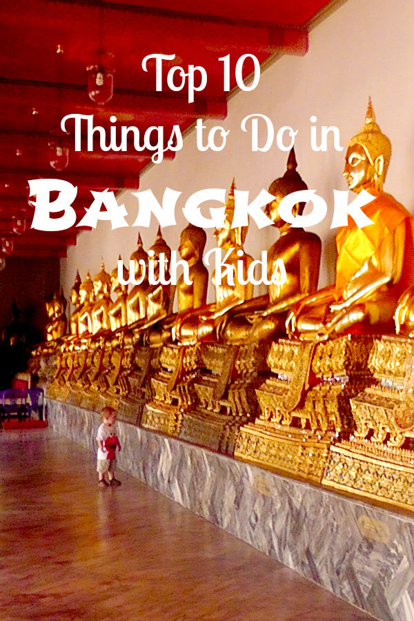Top 10 Things to Do in Bangkok with Kids