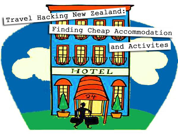 travel-hacking-new-zealand-accommodation
