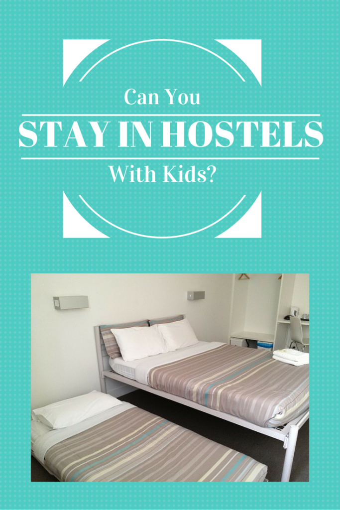 Can You Stay in Hostels with Kids