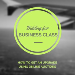 FEATURE Bidding for Business Class - How to Get an Upgrade Using Online Auctions