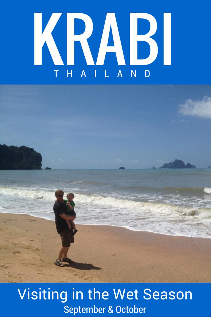 Visiting Krabi in the Wet Season, September or October Thailand