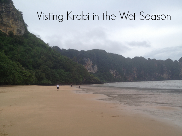 Visiting Krabi in the Wet Season, Thailand