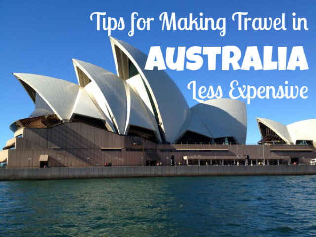 Tips for Making Travel in Australia Less Expensive