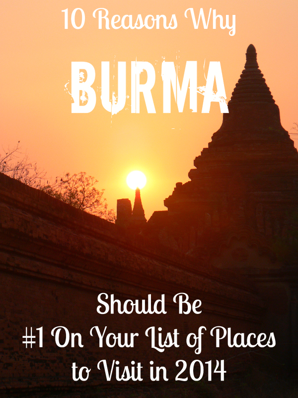 Burma Places to Visit in 2014