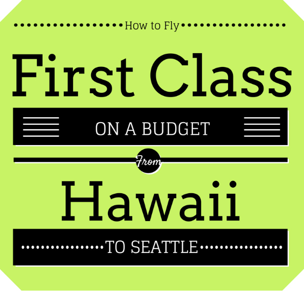 First Class on a Budget