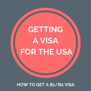 How to Get a B1 B2 Visa