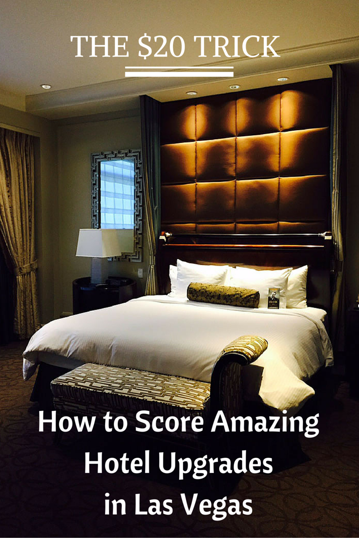 20 dollar trick las vegas: THE $20 TRICK HOW TO SCORE AMAZING HOTEL UPGRADES IN LAS VEGAS