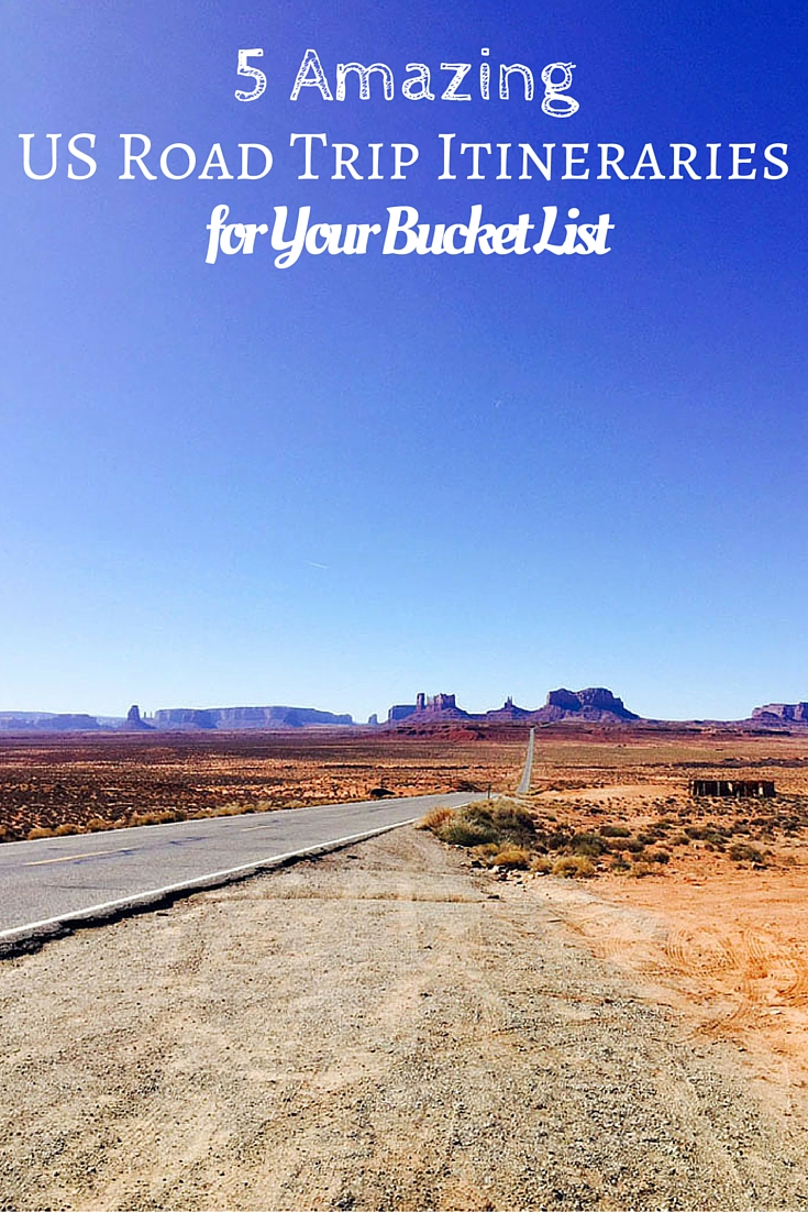 5 Amazing US Road Trip Itineraries for Your Bucket List