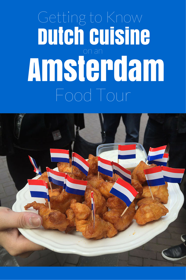 Getting to Know Dutch Cuisine on an Amsterdam Food Tour