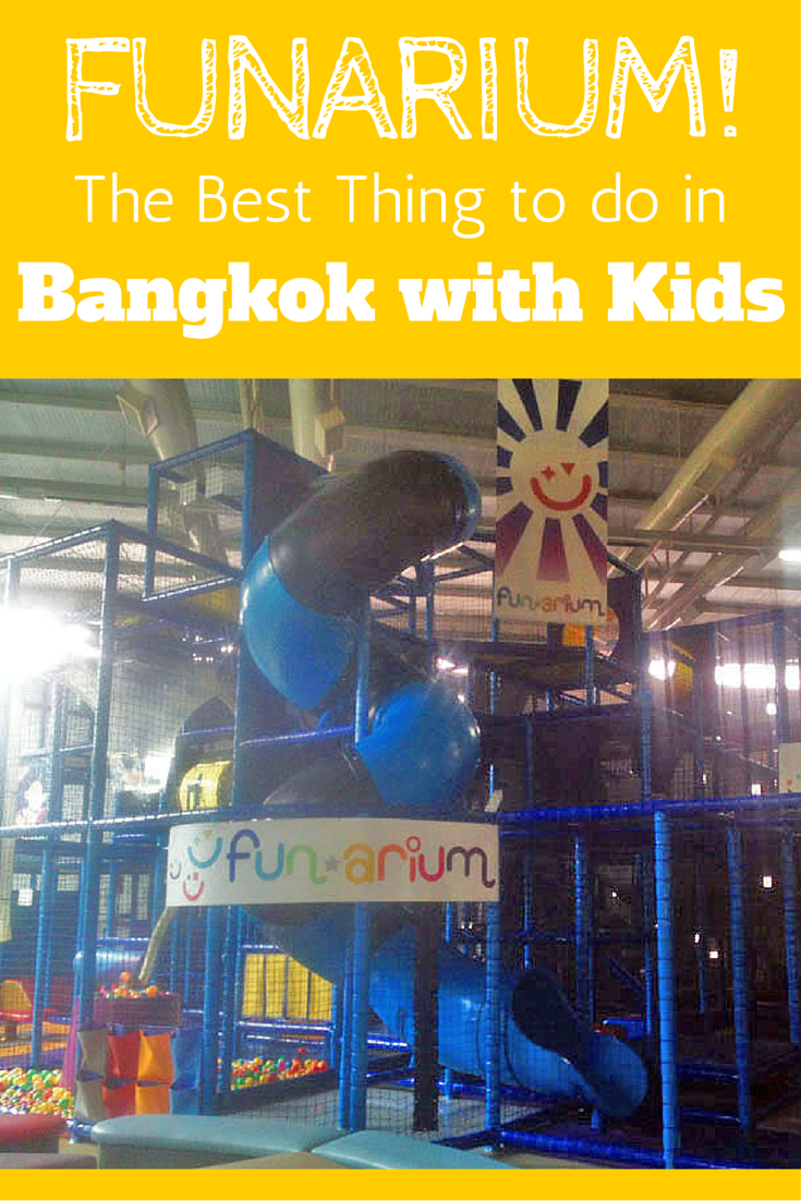 FUNARIUM! The Best Thing to do in Bangkok with Kids