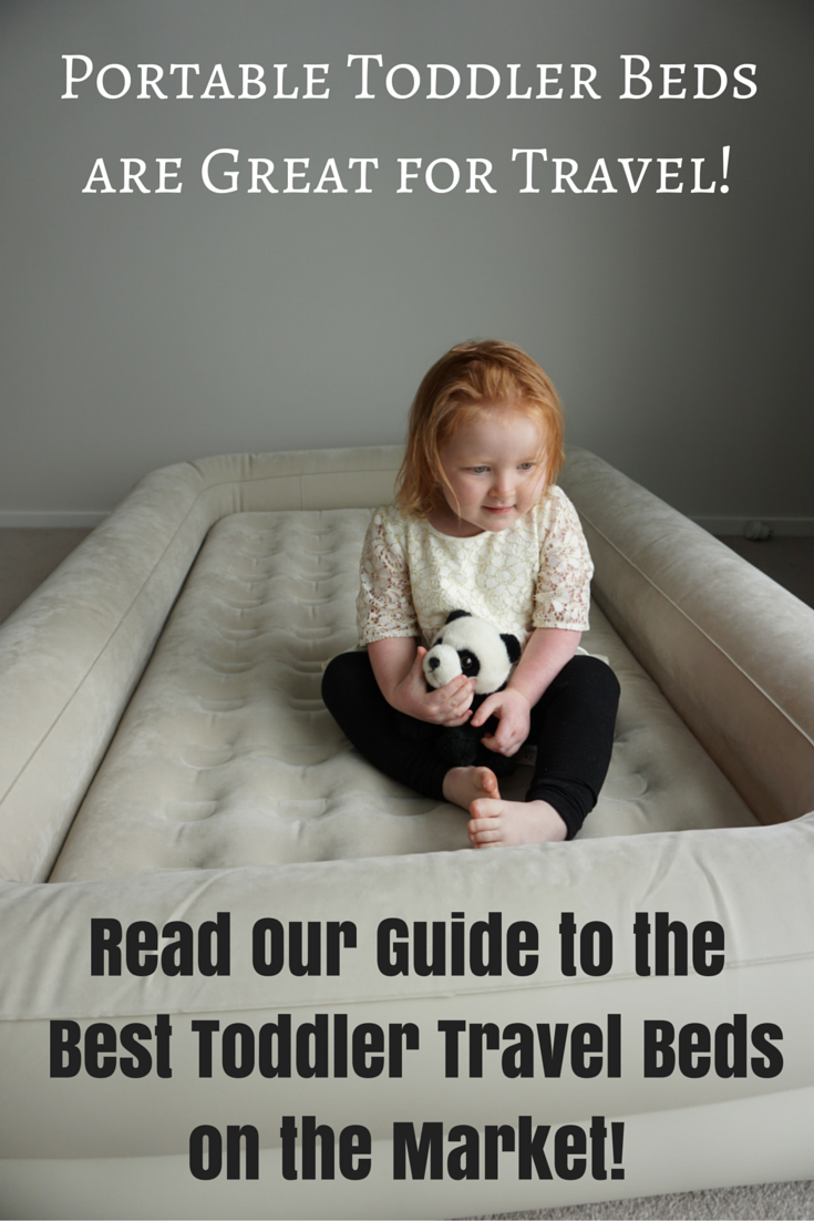 Portable Toddler Beds are Great for Travel!