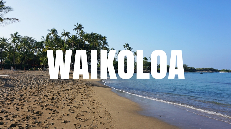 Where to stay in Waikoloa, Big Island, Hawaii