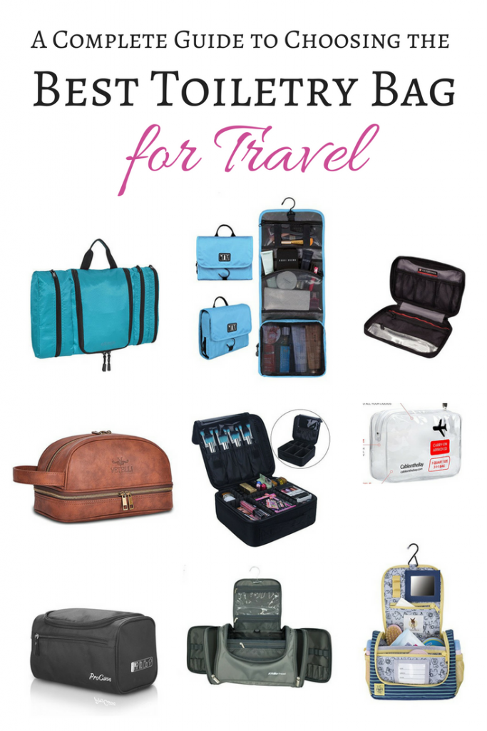 The Best Toiletry Bag for Travel - A complete guide to choosing the best travel toiletry bag for any trip or traveler!