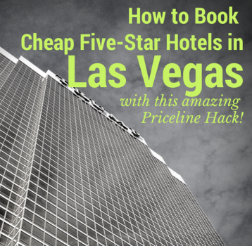 How to Book Cheap Five-Star Hotels in Las Vegas with This Amazing Priceline Hack